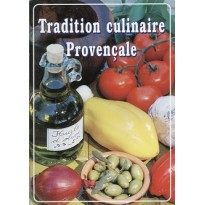 Tradition culinaire Provençale