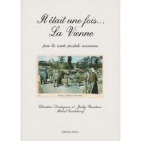 """""""Il était une fois la Vienne"""" par la carte postale ancienne"""