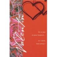 """Carte Saint Valentin """"En ce jour et pour toujours, je t'aime mon amour !"""""""