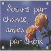 """Magnet à texte """"Soeurs par chance, amies par choix......"""""""