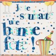 Je te souhaite une bonne fête !