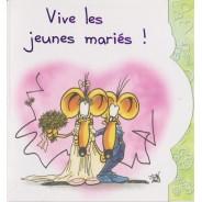 Carte Félicitations Mariage : Vive les Jeunes Mariés !