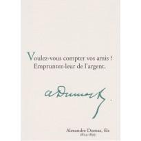 Sur les amis, citation d' A. Dumas Fils